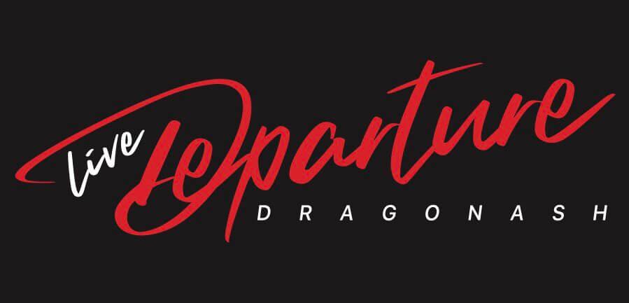 DragonAshのDEPARTURE(ディーパーチャー)